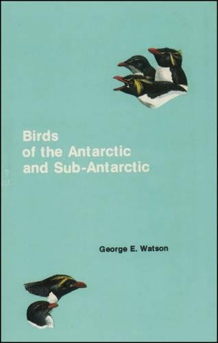 9780875901244: Birds of the Antarctic and Sub-Antarctic (Antarctic Research Series)