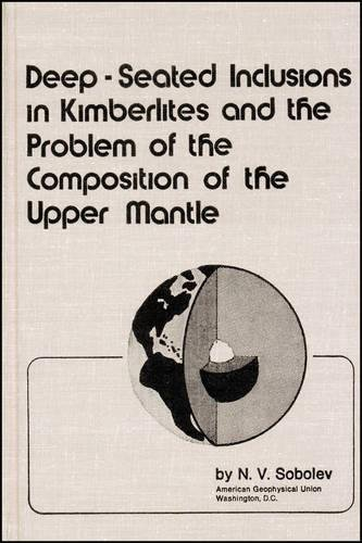 9780875902029: Deep-Seated Inclusions in Kimberlites and the Problem of the Composition of the Upper Mantle (Special Publications)