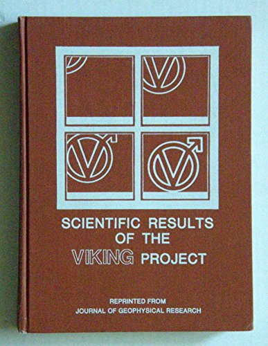 9780875902074: Scientific Results of the Viking Project (Journal of Geophysical Research ; V. 82, No. 28)