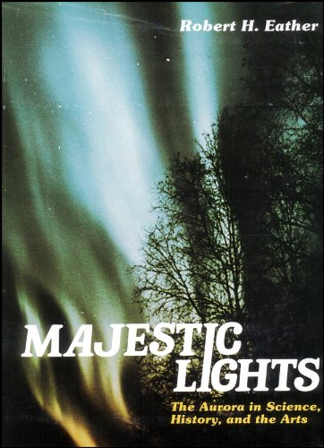 9780875902159: Majestic Lights: The Aurora in Science, History, and the Arts (Special Publications)
