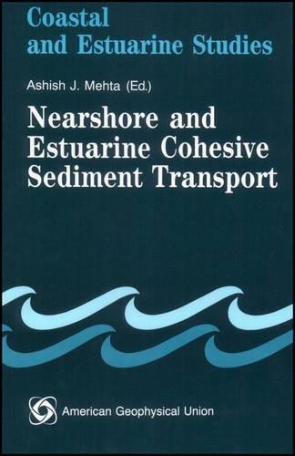 9780875902562: Nearshore and Estuarine Cohesive Sediment Transport (Coastal and Estuarine Studies)