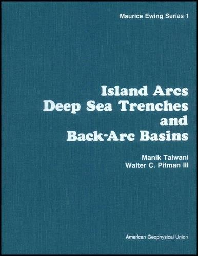 9780875904009: Island Arcs Deep Sea Trenches and Back-Arc Basins (Maurice Ewing Series)