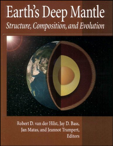 Earth s Deep Mantle: Structure, Composition, and Evolution