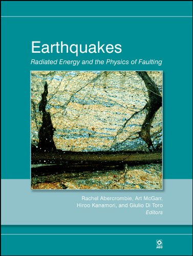 9780875904351: Earthquakes: Radiated Energy and the Physics of Faulting (Geophysical Monograph Series)