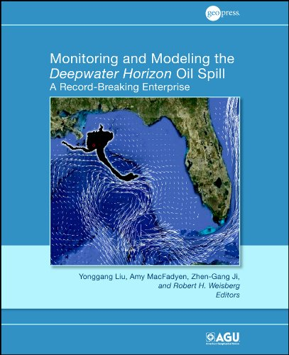 9780875904856: Monitoring and Modeling the Deepwater Horizon Oil Spill: A Record Breaking Enterprise