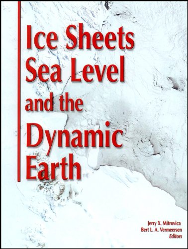Ice Sheets, Sea Level, and the Dynamic: Mitrovica, Jerry X;
