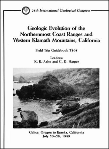 9780875905778: Geologic Evolution of the Northernmost Coast Ranges and Western Klamath Mountains, California: Galice, Oregon to Eureka, California, July 20 - 28, 1989 (Field Trip Guidebooks)