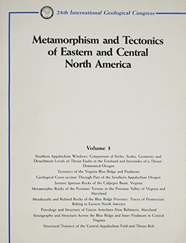 9780875906805: Metamorphism and Tectonics of Eastern and Central North America (Igc Field Trip Series, Vol 3)