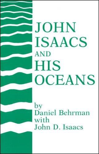 9780875907697: John Isaacs and His Oceans (Special Publications)