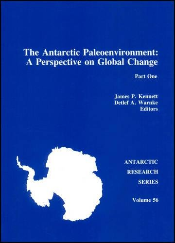 9780875908236: The Antarctic Paleoenvironment: A Perspective on Global Change, Part One (Antarctic Research Series)