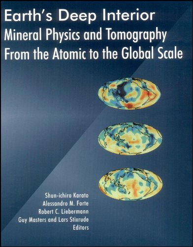 9780875909752: Earth's Deep Interior: Mineral Physics and Tomography From the Atomic to the Global Scale (Geophysical Monograph Series)