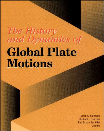 9780875909790: The History and Dynamics of Global Plate Motions (Geophysical Monograph Series)