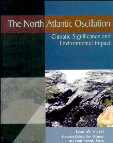 9780875909943: The North Atlantic Oscillation: Climatic Significance and Environmental Impact (Geophysical Monograph Series)