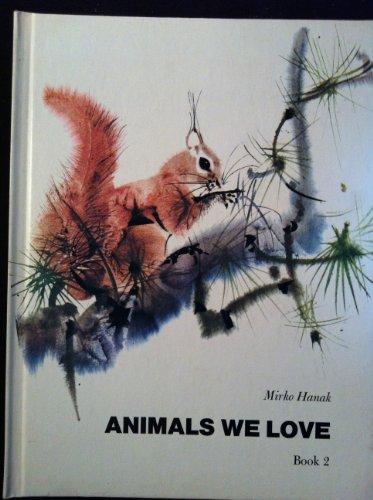 Animals We Love,  Book 2