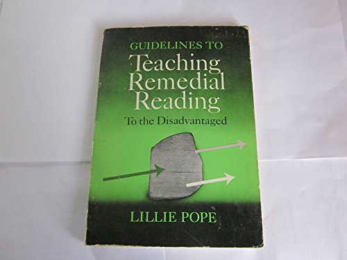 Guidelines to teaching remedial reading to the disadvantaged: Pope, Lillie