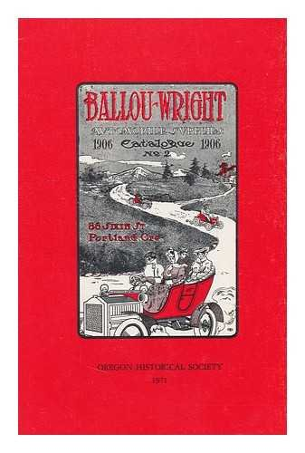 9780875950280: Ballou-Wright: Automobile Supplies Catalog No. 2, 1906 [REPRODUCTION]