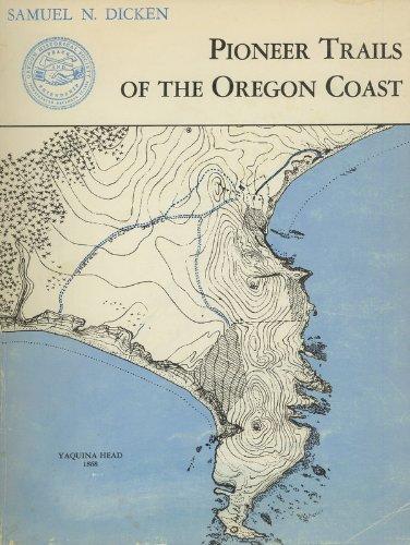9780875950303: Pioneer Trails of the Oregon Coast,