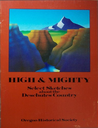 High and Mighty: Select Sketches About the: Chandler, Robert; Clark,