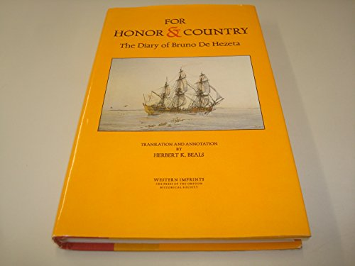 9780875951201: For Honor & Country: A Diary of Bruno De Hezeta (North Pacific Studies) (English and Spanish Edition)