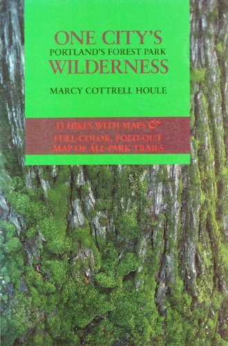 9780875951874: One City's Wilderness: Portland's Forest Park