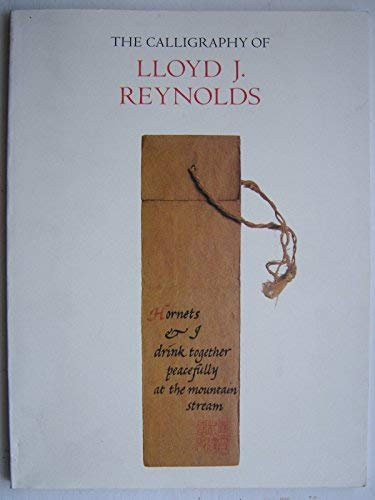 9780875952086: The Calligraphy of Lloyd J. Reynolds