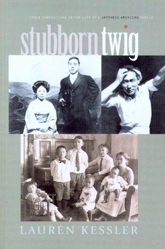 9780875952963: Stubborn Twig: Three Generations in the Life of a Japanese American Family