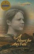 A Heart for Any Fate: Westward to Oregon, 1845: Linda Crew