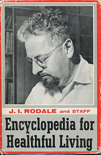 Encyclopedia for Healthful Living (0875960170) by Rodale