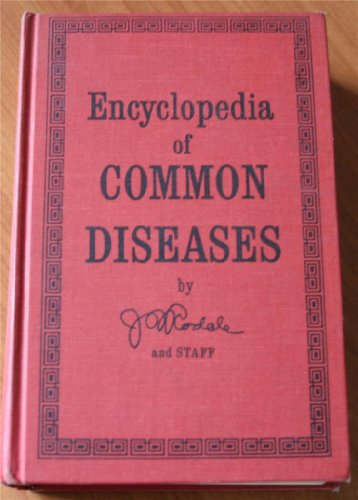 The Encyclopedia of Common Diseases: J.I. (editor) Rodale