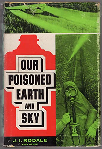 9780875960272: Our poisoned earth and sky