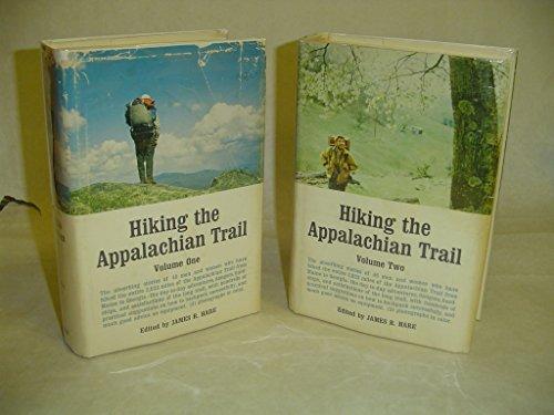 Hiking the Appalachian Trail (2 volume set): JAMES R. HARE