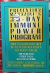 Prevention Magazine's 30 Day Immune Power Program: How to Strengthen Your Cellular Defense System and Resist Disease (0875961207) by Ellen Michaud; Alice Feinstein; Prevention Magazine Health Books