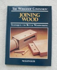 9780875961217: Joining Wood: Techniques for Better Woodworking (The Workshop Companion)