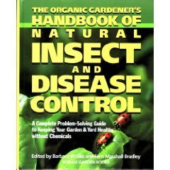 9780875961248: The Organic Gardener's Handbook of Natural Insect and Disease Control: A Complete Problem-Solving Guide to Keeping Your Garden & Yard Healthy Without Chemicals