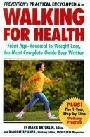 9780875961651: Prevention's Practical Encyclopedia of Walking for Health: From Age-Reversal to Weight Loss, the Most Complete Guide Ever Written