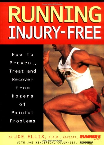 9780875962214: Running Injury-Free: How to Prevent, Treat and Recover from Dozens of Painful Problems