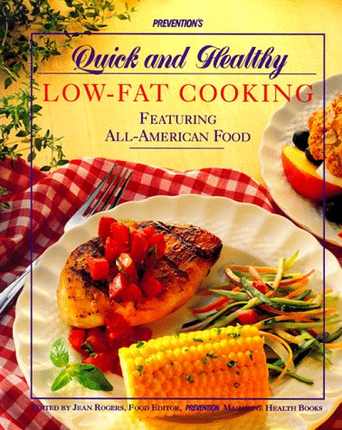 9780875962375: Prevention's Quick and Healthy Low-Fat Cooking: Featuring All-American Food
