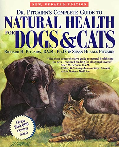 9780875962436: Dr. Pitcairn's Complete Guide to Natural Health for Dogs & Cats