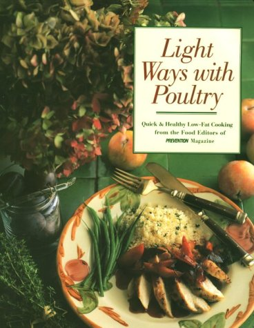 Light Ways With Poultry Quick & Healthy: Prevention
