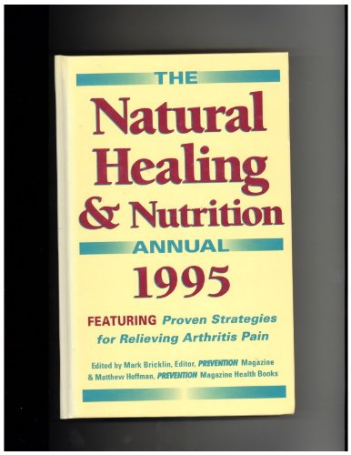 9780875962498: The Natural Healing & Nutrition Annual 1995
