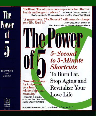 9780875963631: The Power of 5: Hundreds of 5-Second to 5-Minute Scientific Shortcuts to Ignite Your Energy, Burn Fat, Stop Aging and Revitalize Your Love Life