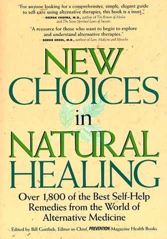 9780875963648: New Choices in Natural Healing: Over 1,800 of the Best Self-Help Remedies from the World of Alternative Medicine