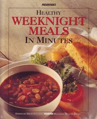 Prevention's Healthy Weeknight Meals in Minutes: Prevention Magazine Editors