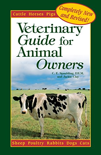 9780875963846: A Veterinary Guide for Animal Owners