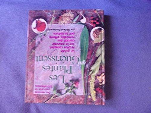 9780875963860: Les plantes qui gu�rissent