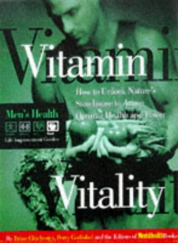 Mens Health Life: Vitamin Vitality (Men's Health Life Improvement Guides)