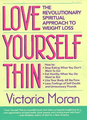 9780875964614: Love Yourself Thin