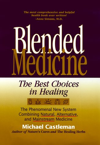 9780875965208: Blended Medicine: The Best Choices in Healing