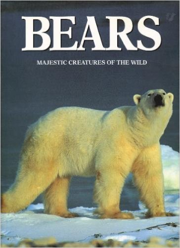 9780875965529: Bears: Majestic Creatures of the Wild