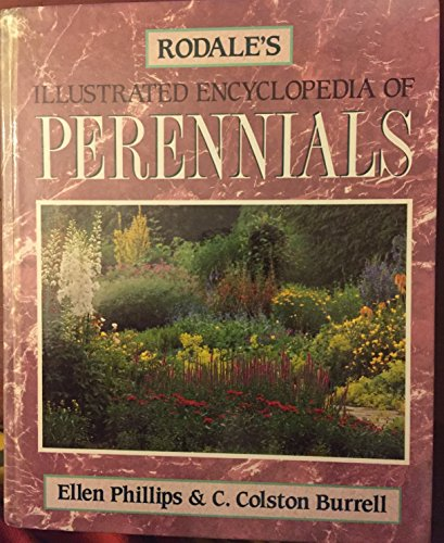 9780875965703: Rodale's Illustrated Encyclopedia of Perennials